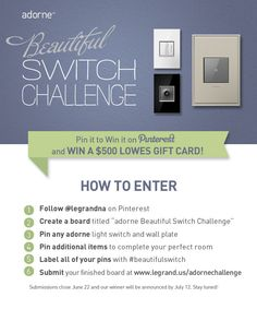 Enter the adorne Beautiful Switch Pinterest Challenge and show us your inspired designs for a chance to win. Learn more:  http://www.legrand.us/adornechallenge   #beautifulswitch #contest #pinittowinit (cl)