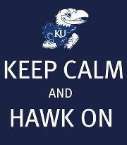 keep calm & jayhawk on!