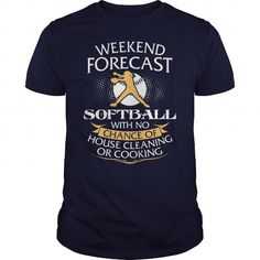 Weekend Forecast Softball With No Chance Of House Cleaning Or Cooking