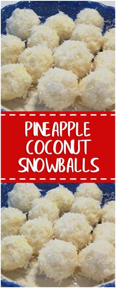 PINEAPPLE COCONUT SNOWBALLS #slowcookerrecipes #foodlover #homecooking #cooking
