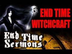 DAVID WILKERSON END TIME WITCHCRAFT RARE END TIME SERMONS - YouTube