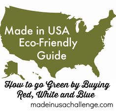 Made in USA Eco-Friendly Guide