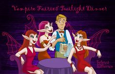 Vampire Fairies out for a Twilight Dinner. Yes, girls just wanna have fun, even the undead kind with wings!
