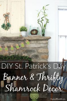 Make this easy St. Patrick's Day banner in minutes! Plus, inexpensive shamrock decor. DagmarBleasdale.com #DIY #shamrocks #banner #frugal #crafts #StParicksDay #homedecor #livingroom