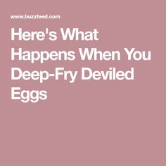 Here's What Happens When You Deep-Fry Deviled Eggs