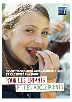 Retrouvez les recommandations sur l'alimentation et l'activité physique pour les enfants et les adolescents. http://www.inpes.sante.fr/CFESBases/catalogue/pdf/1574.pdf