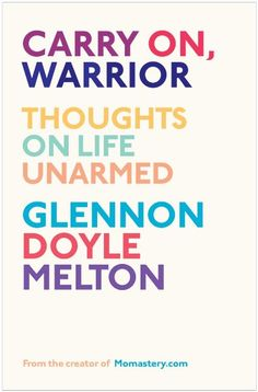 Carry On, Warrior: Thoughts on Life Unarmed:Amazon:Books