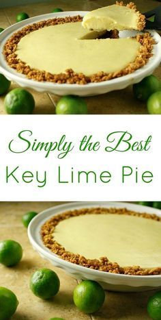 Simply the Best Key Lime Pie Recipe I've found! This recipe is so easy to make and is like a little taste of tropical paradise! Simply the Best Key Lime Pie Recipe I've found! This recipe is so easy to make and is like a little taste of tropical paradise! Key Lime Desserts, Just Desserts, Delicious Desserts, Key Lime Pie Rezept, Keylime Pie Recipe, Keylime Pie Easy, Lemon Lime Pie Recipe, Easy Key Lime Pie Recipe No Bake, Lime Cake Recipe