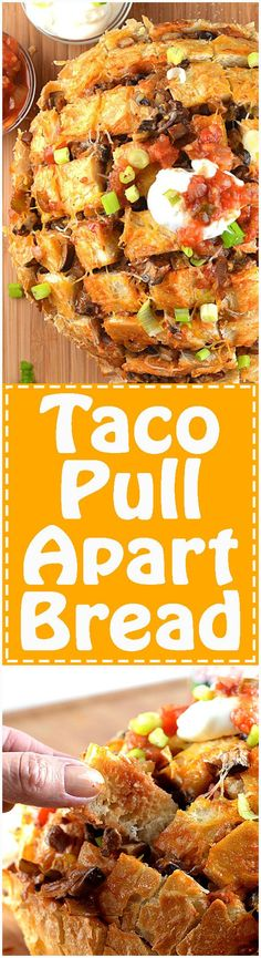 Taco Pull Apart Bread