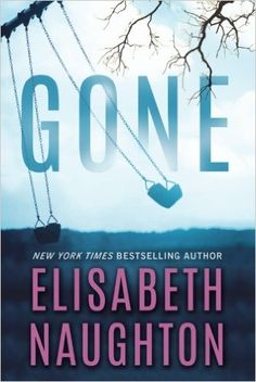 A Parent's Worst Nightmare – Gone by Elisabeth Naughton – A Review |   #books #bookreview #romance #5Stars #SNRTG