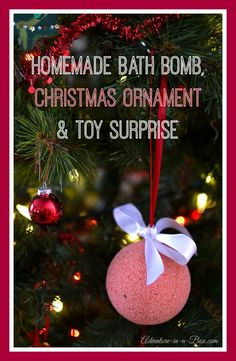 Fizzy and Bubbly: Bath Bomb Christmas Ornaments with Surprise Inside - a fun Christmas craft and DIY gift idea!