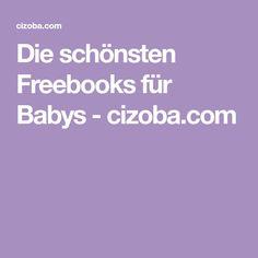 Die schönsten Freebooks für Babys - cizoba.com