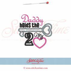 341 Valentine : Daddy Hold The Key Applique 5x7