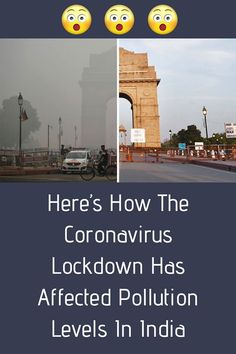 Skies are clearing up upon Indias most polluted cities, including New Delhi, due to the biggest coronavirus lockdown in the world.