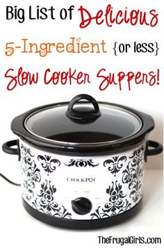 Big List of Delicious 5-Ingredient or less Slow Cooker Suppers! ~ from TheFrugalGirls.com ~ these Crockpot dinner recipes couldnt be easier, and are packed with flavor!