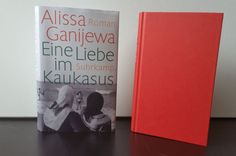 """Eine Liebe im Kaukasus von Alissa Ganijewa (c) Suhrkamp  Leider konnte mich Alissa Ganijewa mit """"Eine Liebe im Kaukasus"""" nicht ganz begeistern. Ich wurde nicht richtig abgeholt und war größtenteils verwirrt. Auch wenn sie sprachlich punkten konnte."""