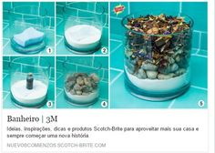 Enfeite que previne a umidade: - Em um recipiente de vidro, coloque uma Esponja Não Risca Azul Scotch-Brite e, ao redor dela, um pouco de bicarbonato de sódio (que absorverá a umidade). - Acrescente algumas gotas de uma essência de sua escolha na esponja. - Utilize pequenas pedras e flores secas para decorar o recipiente. - E lembre de trocar o bicarbonato, no mínimo, a cada 2 meses.