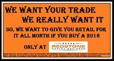 We REALLY want your trade! Come check out our great deals!