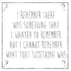LOL. Poor memory can happen to anyone ... especially to people diagnosed with ME/CFS and fibromyalgia.