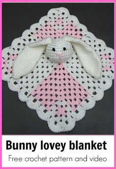 crochet baby blanket - Baby security blanket bunny pattern