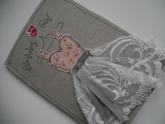 Handmade Machine Embroidered Ladies Birthday Card with pretty antique lace on…