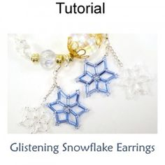 Glistening Snowflake Earrings PDF Beading Tutorial Pattern