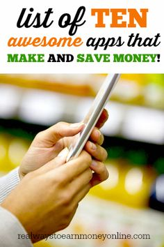 Here's a big list of ten awesome smartphone apps that will make and save you money! The best thing about these is that you can combine them to really maximize your earnings/savings.