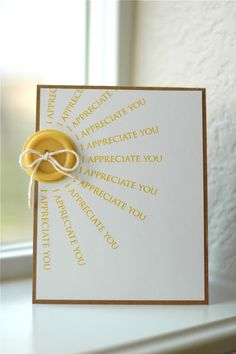 Cute idea, could use any words  Love the card for VBS Thank You's   The button makes it special.
