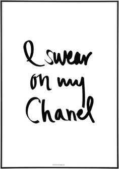 Need me to make a promise? Okay, I'll swear on my Chanel Coco Chanel, Chanel Art, Karl Lagerfeld, Chanel Quotes, Chanel Fashion, Classy And Fabulous, Fashion Quotes, Mode Style, Inspire Me