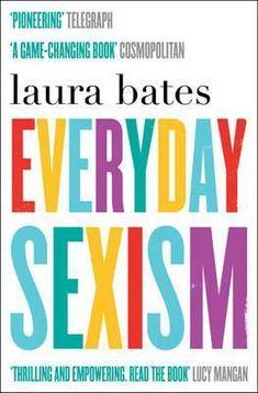 Everyday Sexism Download (Read online) pdf eBook for free (.epub.doc.txt.mobi.fb2.ios.rtf.java.lit.rb.lrf.DjVu)