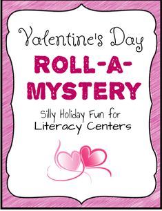 Valentine's Day - Roll A Mystery Students roll for one of six situations, settings, times, and twists to start their Valentine's Day mysteries. Really great as a literacy center or as a whole group activity. Roll A Story, Silly Holidays, Writing Workshop, Kindergarten Teachers, Group Activities, Inspiration Wall, Literacy Centers, Holiday Fun, Curriculum