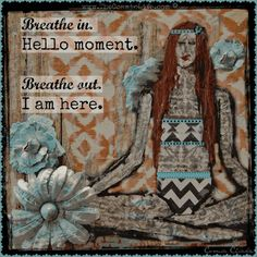 """""""Breathe in. Breathe out.""""   The Cosmic Life™"""