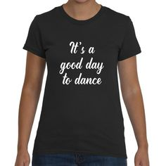 Check out this item in my Etsy shop https://www.etsy.com/listing/264508611/dance-t-shirt-dance-shirt-dance-top