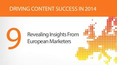 Driving Content Marketing Success in Europe - 2014 #vad
