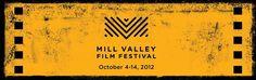 MILL VALLEY FILM FESTIVAL 35  •  October 4-14, 2012