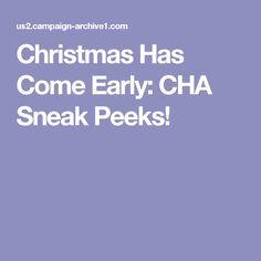 Christmas Has Come Early: CHA Sneak Peeks!
