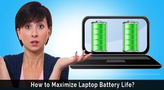How to Maximize Laptop Battery Life