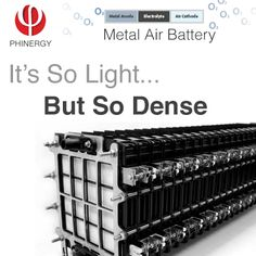 The New Metal Air Battery designed by Phinergy. Electric Charge, Metal, Design, Metals