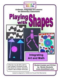 Playing with Shapes - four math-integrated art lessons - geometry, symmetry, repetition, and problem-solving!