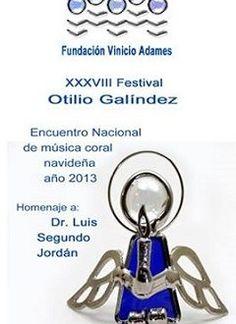Encuentro Nacional de Música Coral Navideña, 38º Festival Otilio Galíndez