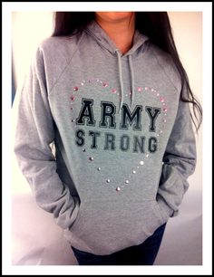 Womans Love and War grey ' Army strong ' bling heart American Apparel Fleece Sweater Hoodie Military USMC USAF NAVY customizable. $45.00, via Etsy.