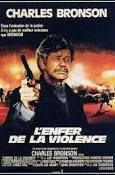 L'enfer de la violence : Film américain action, thriller - avec : Charles Bronson, Theresa Saldana, Joseph Maher, José Ferrer - 1984
