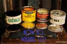 How To - Waxing 101 (for Chalk Painting)