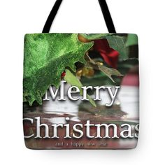 Tote Bag featuring the photograph Wishing You A Very Merry Christmas by Michael Johnk