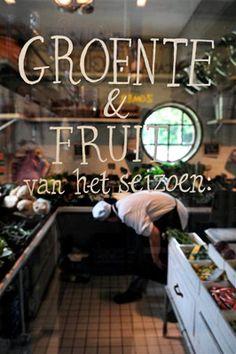 Villa Augustus Dordrecht - Groente & Fruit van het seizoen Voyager C'est Vivre, Visit Holland, Table D Hote, Fruit And Veg, Old City, European Travel, Store Design, Signage, The Good Place