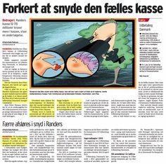 170 mio! Så meget socialt snyd er der måske pr. år i Randers kommune. for at sætte fokus på problemstillingen, havde jeg bedt borgmesteren om en redegørelse.