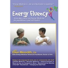 http://www.theinnersourcestore.com/energy-fluency-energy-medicine-for-practitioners-and-self-healers.