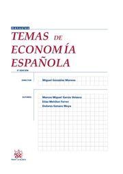 Temas de economía española / Director, Miguel González Moreno ; Autores, Marcos Miguel García Velasco, Elías Melchor Ferrer, Dolores Genaro Moya: http://kmelot.biblioteca.udc.es/record=b1517909~S1*gag