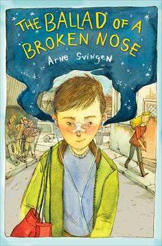 The Ballad of a Broken Nose - Arne Svingen