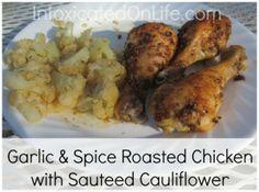 Garlic & Spice Roasted Chicken with Sauteed Cauliflower
